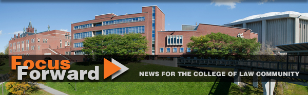 Focus Forward - News for the College of Law Community
